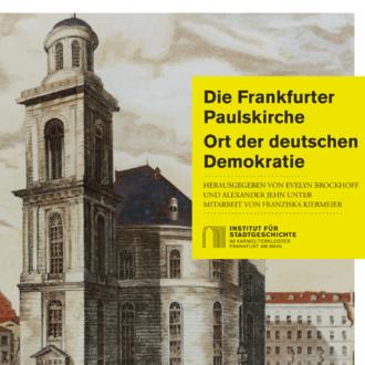 Societäts-Verlag_Die-Frankfurter-Paulskirche_Institut-für-Stadtgeschichte